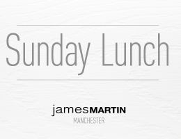 SUNDAY LUNCH AT JAMES MARTIN MANCHESTER